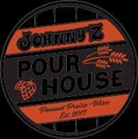 Johnny Z Pourhouse – Pleasant Prairie